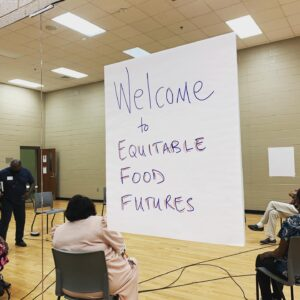 Equitable Food Futures Focus Groups